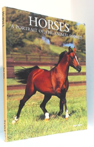 9780831709532: Horses: A Portrait of the Animal World