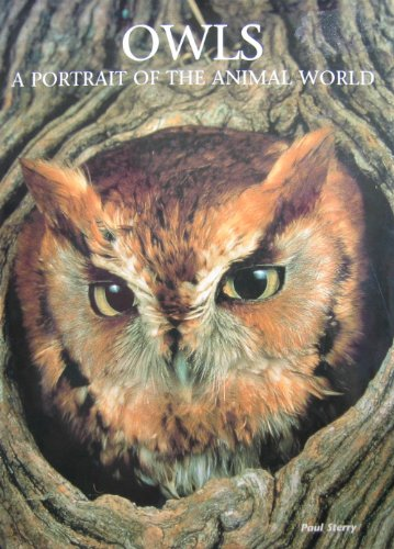 9780831709570: Owls: A Portrait of the Animal World