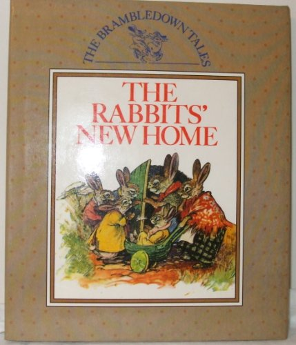 9780831709679: The Rabbits' New Home (Brambledown Tales )