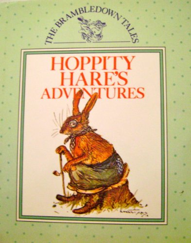 Hoppity Hare's Adventures: Brambledown Tales