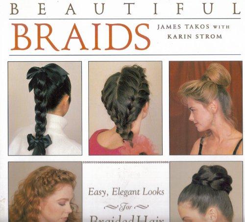 9780831709914: Beautiful Braids: Easy, Elegant Looks for Braided Hair