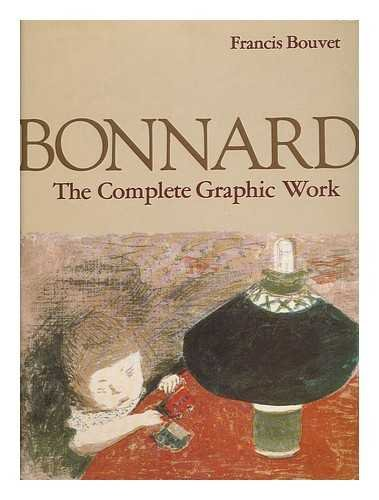 9780831709969: Bonnard the Complete Graphic Work