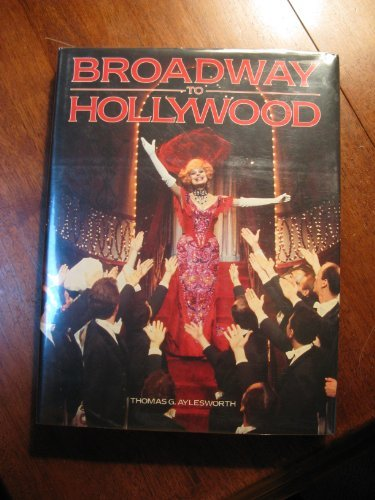 Broadway to Hollywood - Musicals from Stage to Screen