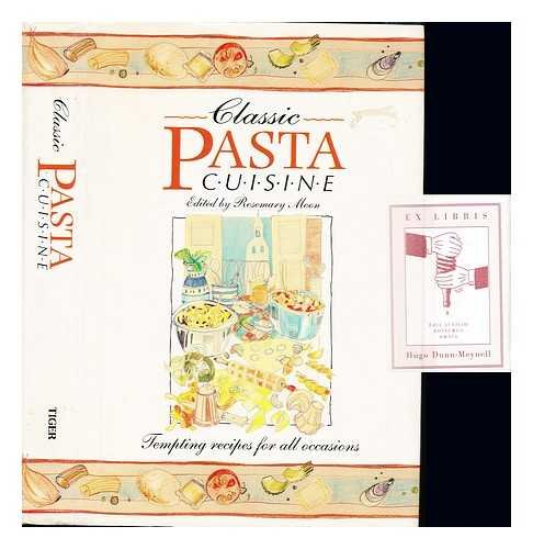 9780831711238: Classic Pasta Cuisine: Tempting Recipes for All Occasions