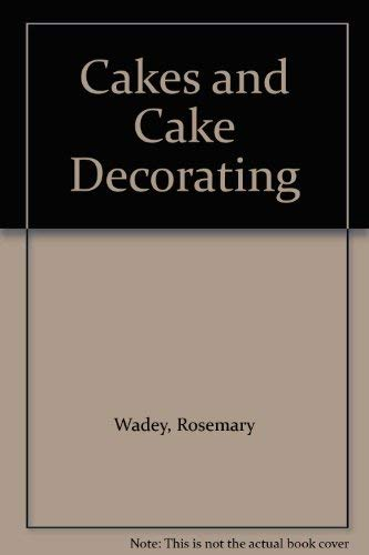 9780831711498: Cakes and Cake Decorating