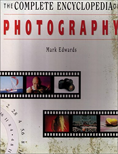 9780831712358: The Complete Encyclopedia of Photography