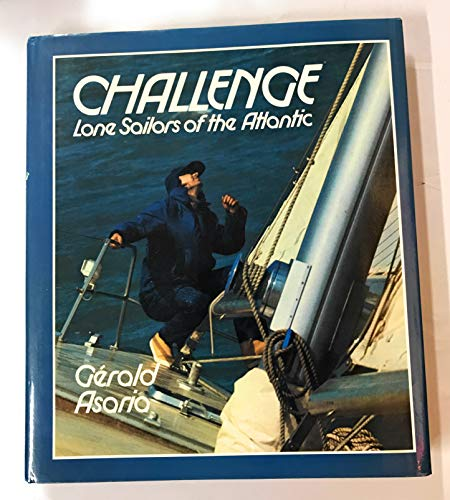 9780831712426: Challenge Lone Sailors of the Atlantic