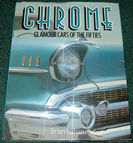 9780831712952: Chrome: Glamour Cars of the 50's