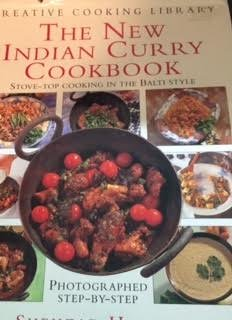 The New Indian Curry Cookbook: Stove-Top Cooking the Balti Style Photographed Step-by-Step (Creative Cooking Library) (0831713046) by Shehzad Husain