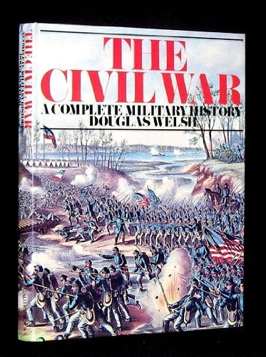 9780831713195: The Civil War: A Complete Military History