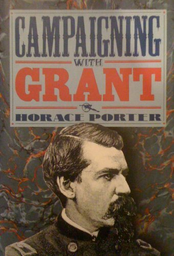 9780831713331: Campaigning With Grant (Civil War Library)