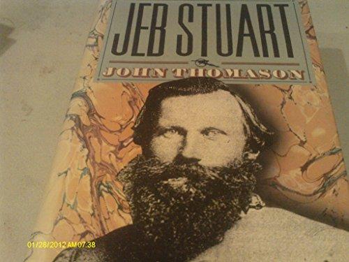 Jeb Stuart (Civil War Library): Thomason, John W.,