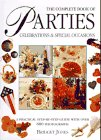 9780831714550: The Complete Book of Parties: Celebrations & Special Occasions: A Practical Step-By-Step Guide With over 650 Photographs