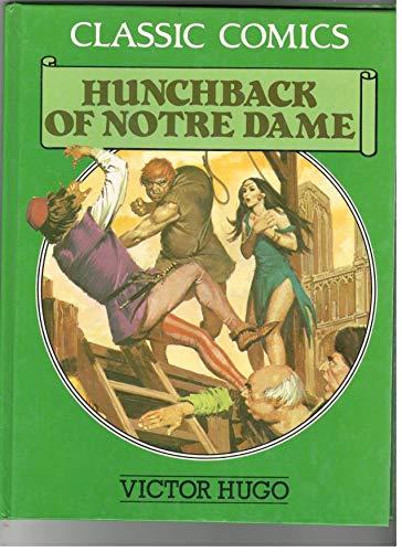 Hunchback of Notre Dame (Classic Comics): Victor Hugo