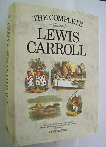 9780831715519: The Complete Illustrated Lewis Carroll
