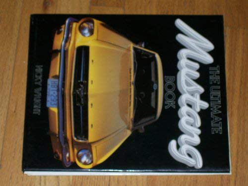 9780831715588: The Ultimate Mustang Book