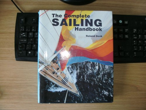 9780831716004: Complete Sailing Handbook