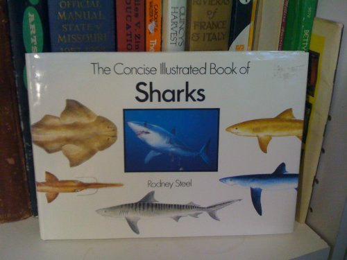 9780831716899: The Concise Illustrated Book of Sharks
