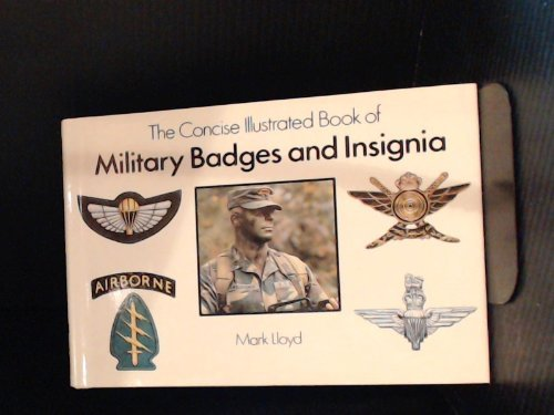 9780831716943: The Concise Illustrated Book of Military Badges and Insignia
