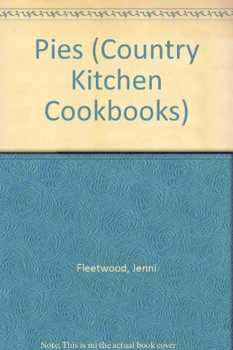 Country Kitchen Cookbooks: PIES