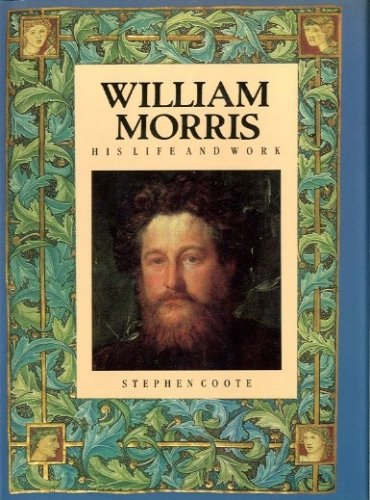 9780831718589: William Morris: His Life and Work