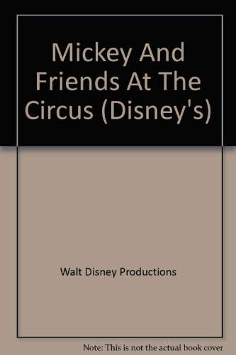 9780831721145: Mickey And Friends At The Circus (Disney's)