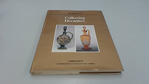 Collecting Decanters (Christie's International Collectors Series)