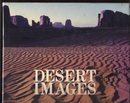 Desert Images: An American Landscape: Abbey, Edward
