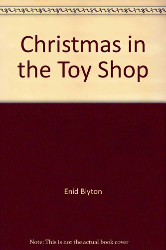 9780831721916: Christmas in the Toy Shop