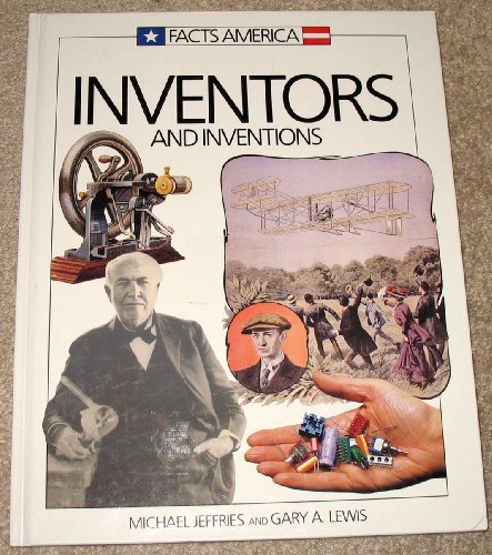 9780831723118: Inventors and Inventions (Facts America Series)
