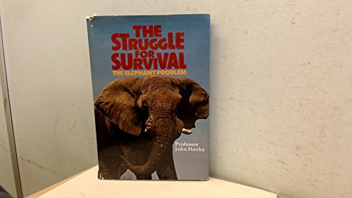 9780831727567: The Struggle for Survival : The Elephant Problem