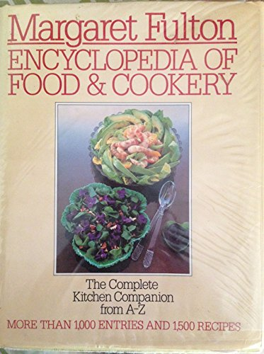 9780831727994: Encyclopedia of food and cookery