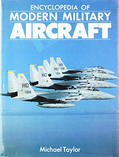 9780831728083: The Encyclopedia of Modern Military Aircraft