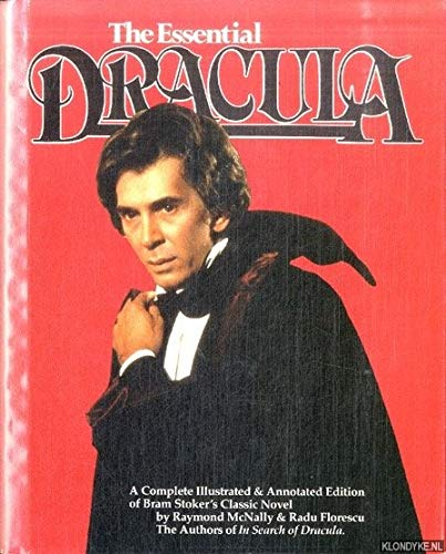 The Essential Dracula: A Completely Illustrated &: Stoker, Bram, McNally,