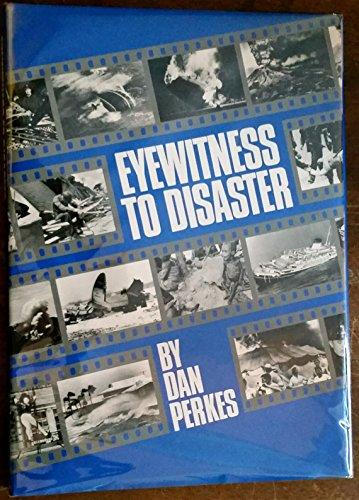 9780831730932: Eyewitness to Disaster