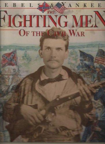 9780831732646: The Fighting Men of the Civil War