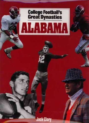 College Football's Great Dynasties: Alabama: Clary, Jack