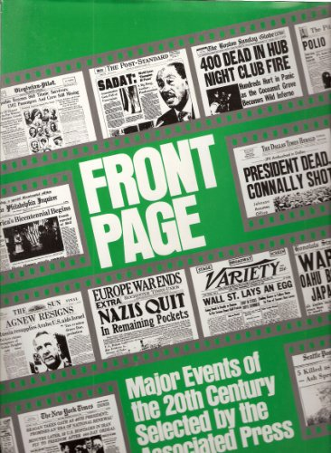 Front Page: Major Events of the 20th Century: The Associated Press