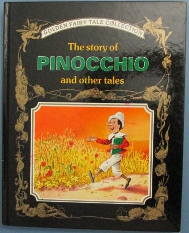9780831738761: The Story of Pinocchio and Other Tales (Golden Fairy Tale Collection)
