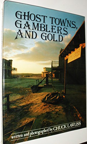 9780831739034: Ghost Towns, Gamblers and Gold