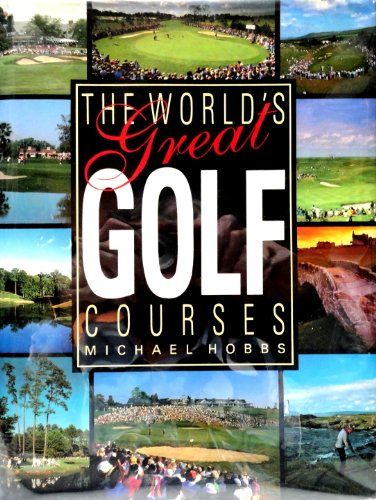 9780831739096: World's Great Golf Courses