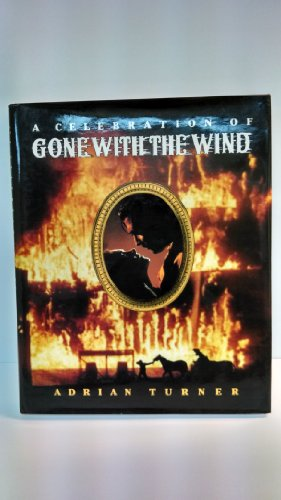 Celebration of Gone With the Wind: Turner, Adrian