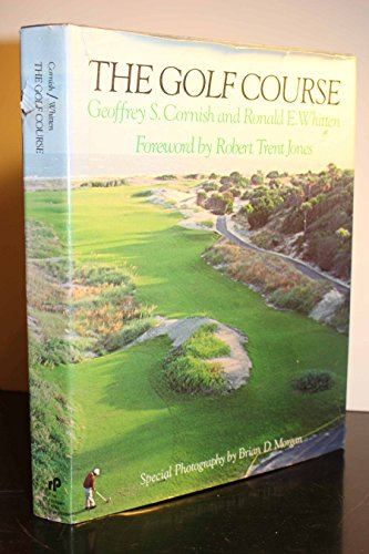 The Golf Course: Cornish, Geoffrey S.