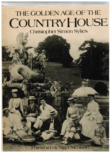 Golden Age Of The Country House