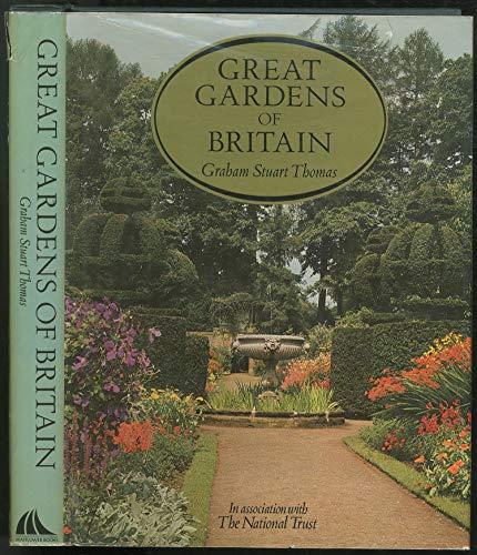 GREAT GARDENS OF BRITAIN: Thomas, Graham Stuart