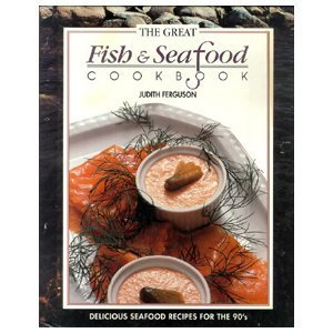 9780831739829: The Great Fish and Seafood Cookbook