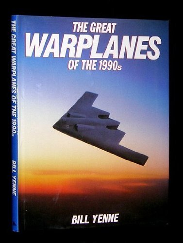 9780831740757: The Great Warplanes of the 1990s