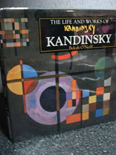 9780831741365: The Life and Works of Kandinsky (The Life and Works Series)