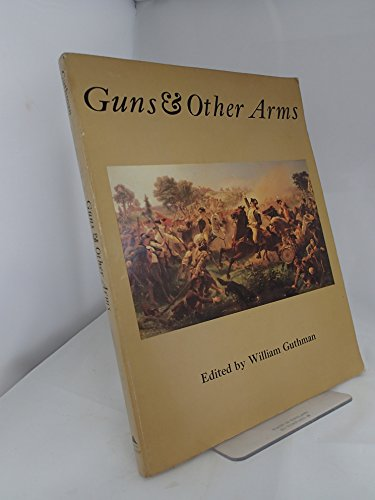 9780831741822: Guns and Other Arms