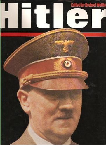 Hitler: Editor-Herbert Walther